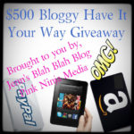 Free Blogger Sign-up: $500 Bloggy Have It Your Way Giveaway